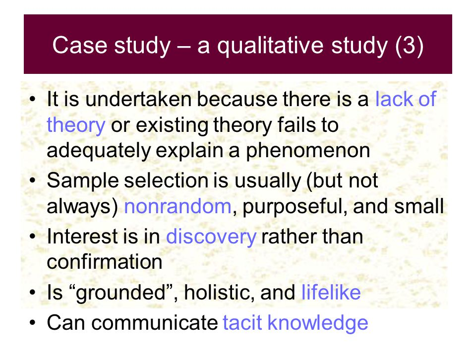Case study – a qualitative study (3)