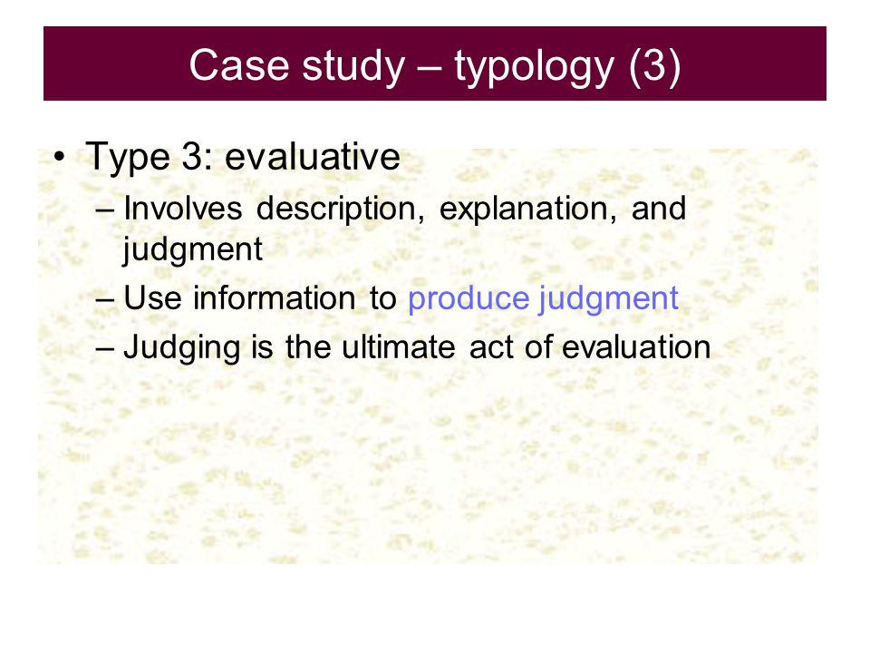 Case study – typology (3)
