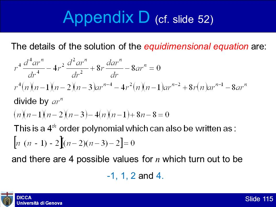 Appendix D (cf. slide 52) The details of the solution of the equidimensional equation are: