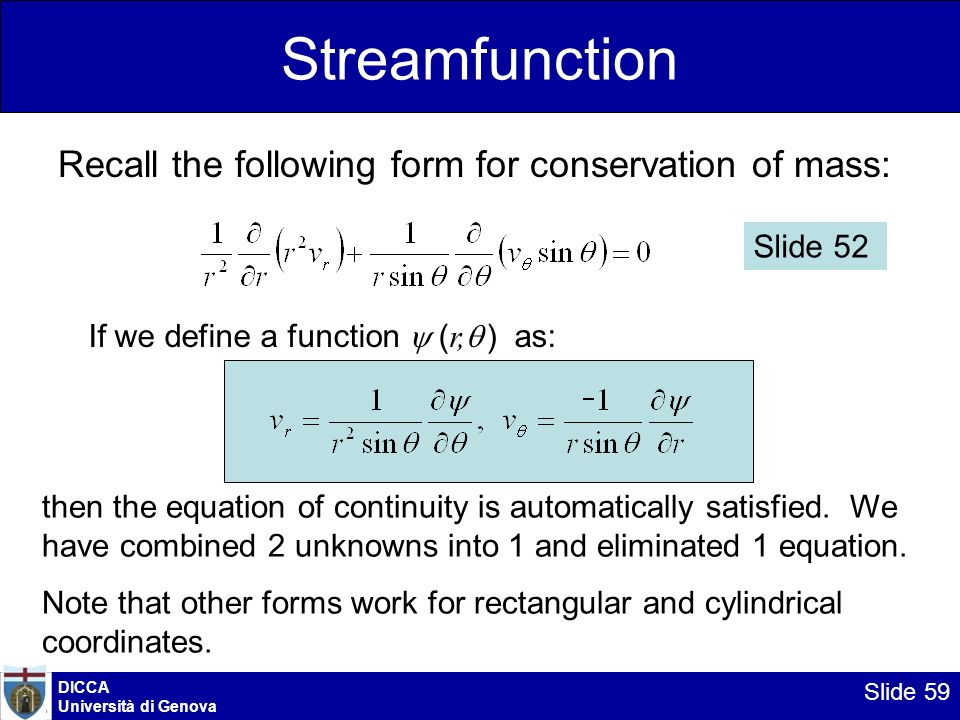 Streamfunction Recall the following form for conservation of mass: