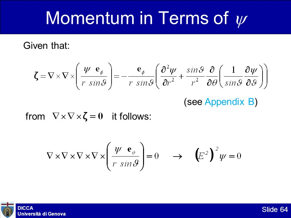 Momentum in Terms of y Given that: (see Appendix B) from it follows: