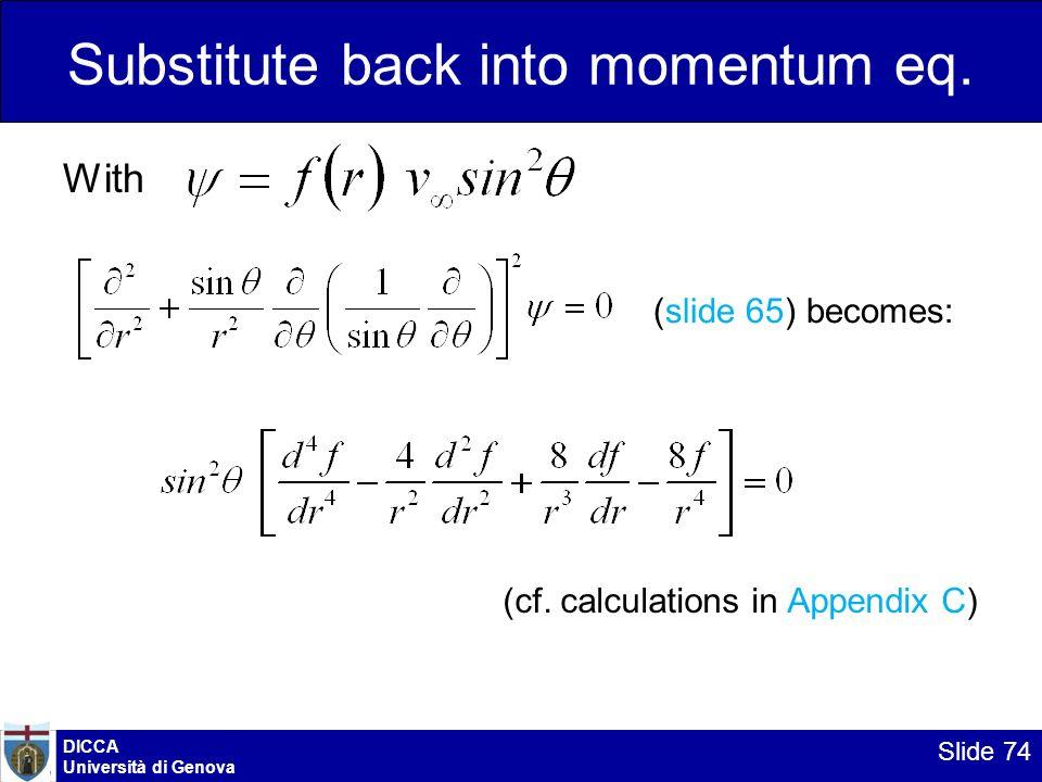 Substitute back into momentum eq.