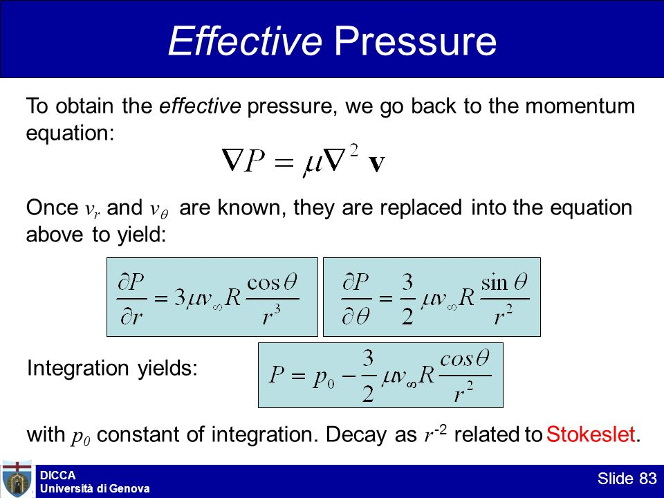 Effective Pressure To obtain the effective pressure, we go back to the momentum equation: