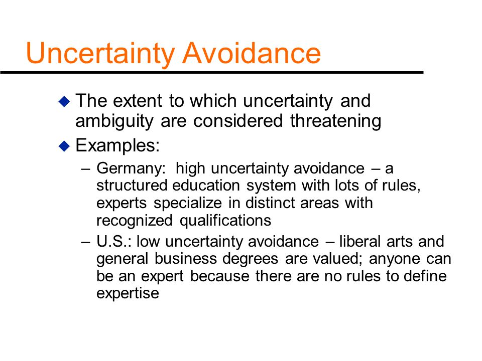 uncertainty avoidance Since uncertainty avoidance is one of the most difficult dimensions of professor geert hofstede to explain, it makes sense to give some extra context.