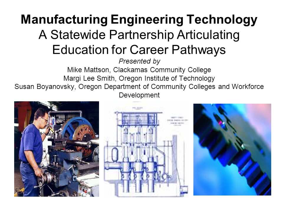 manufacturing engineering technology