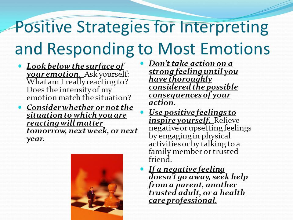 Positive Strategies for Interpreting and Responding to Most Emotions