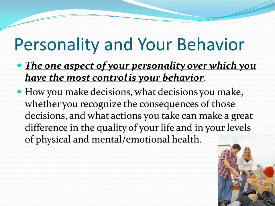 Personality and Your Behavior