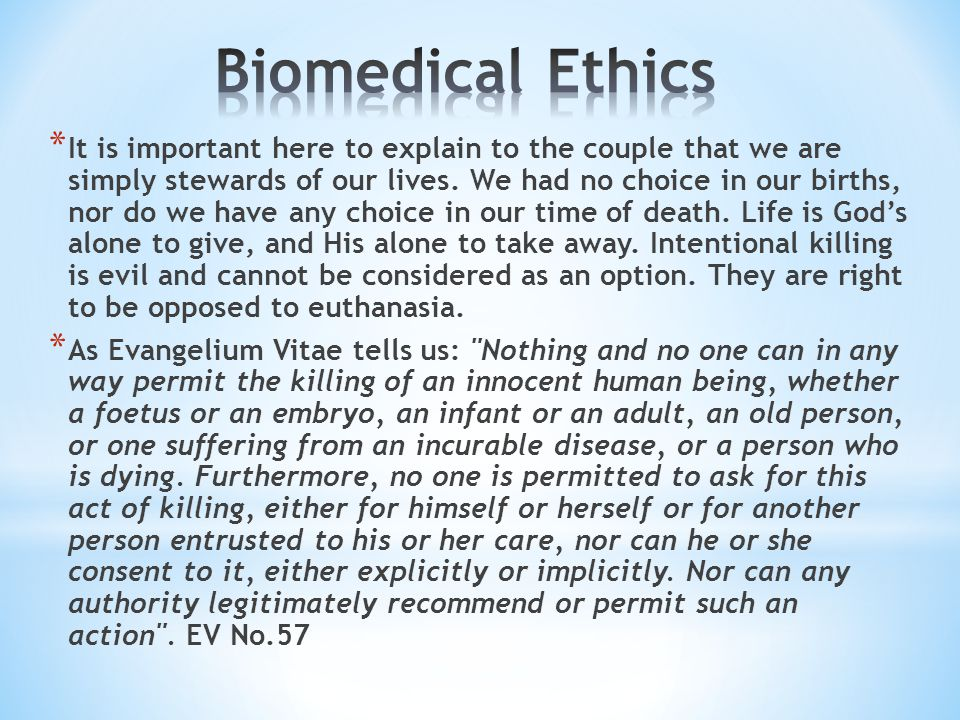 euthanasia and biomedical ethics Buy euthanasia, ethics and the law: from conflict to compromise (biomedical law and ethics library) 1 by richard huxtable (isbn: 9781844721054) from amazon's book store.