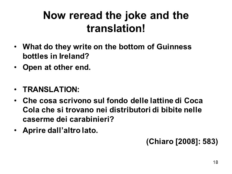 Now reread the joke and the translation!