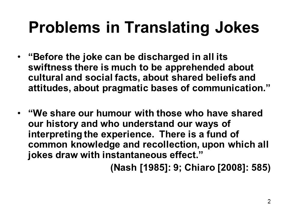 Problems in Translating Jokes