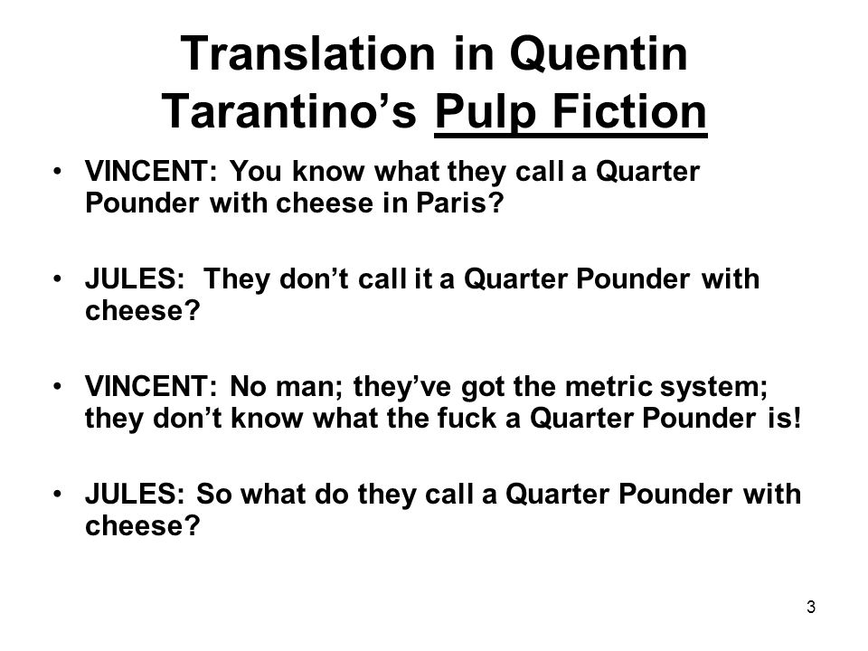 Translation in Quentin Tarantino's Pulp Fiction