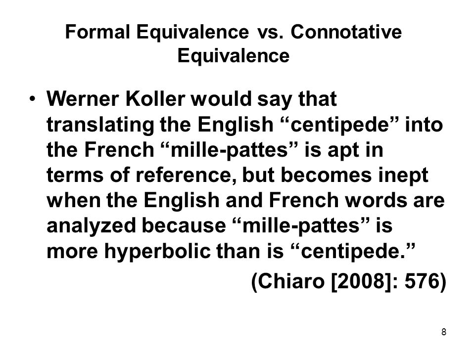 Formal Equivalence vs. Connotative Equivalence