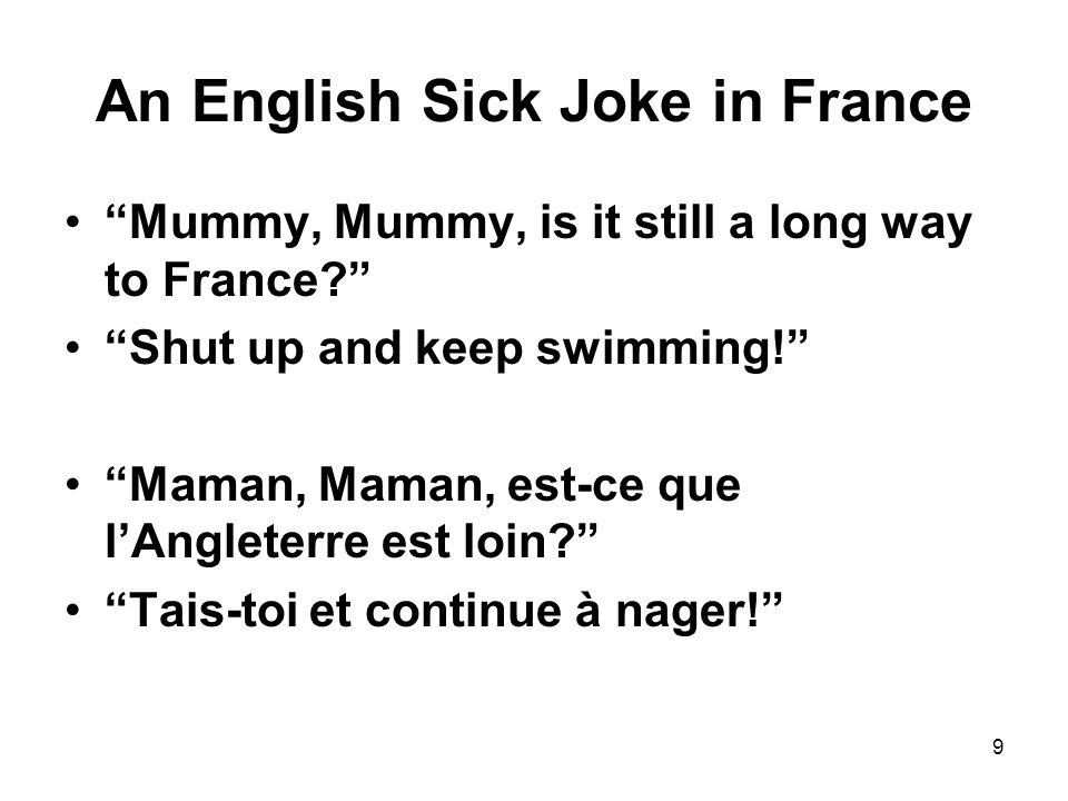 An English Sick Joke in France