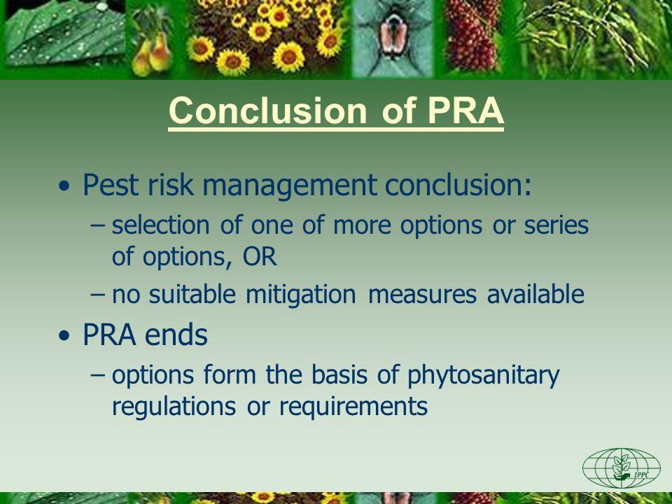 Conclusion of PRA Pest risk management conclusion: PRA ends