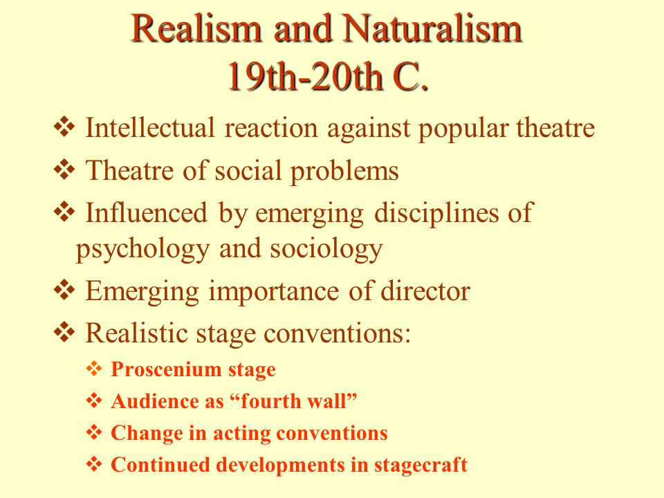 the influence of realism and naturalism American regionalism, realism, and naturalism ppt presentation summary : realism, regionalism, and naturalism are intertwined and connected their influence has dominated most literature created since 1920, though the movement itself.