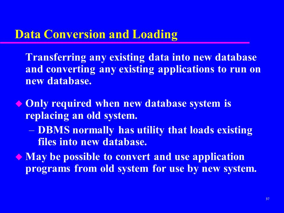 Data Conversion and Loading