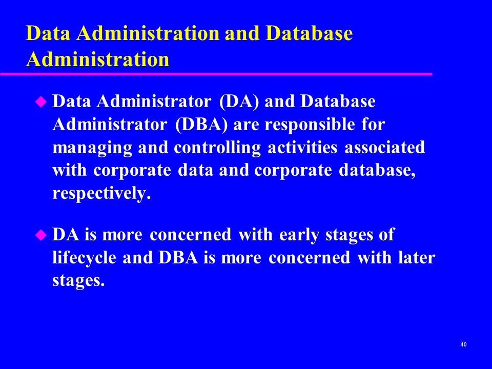 Data Administration and Database Administration
