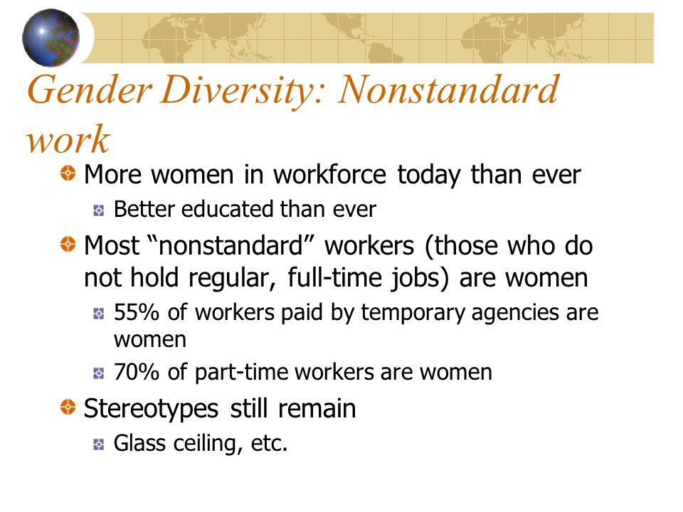 Gender Diversity: Nonstandard work