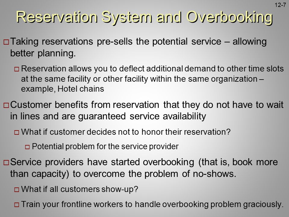 Reservation System and Overbooking