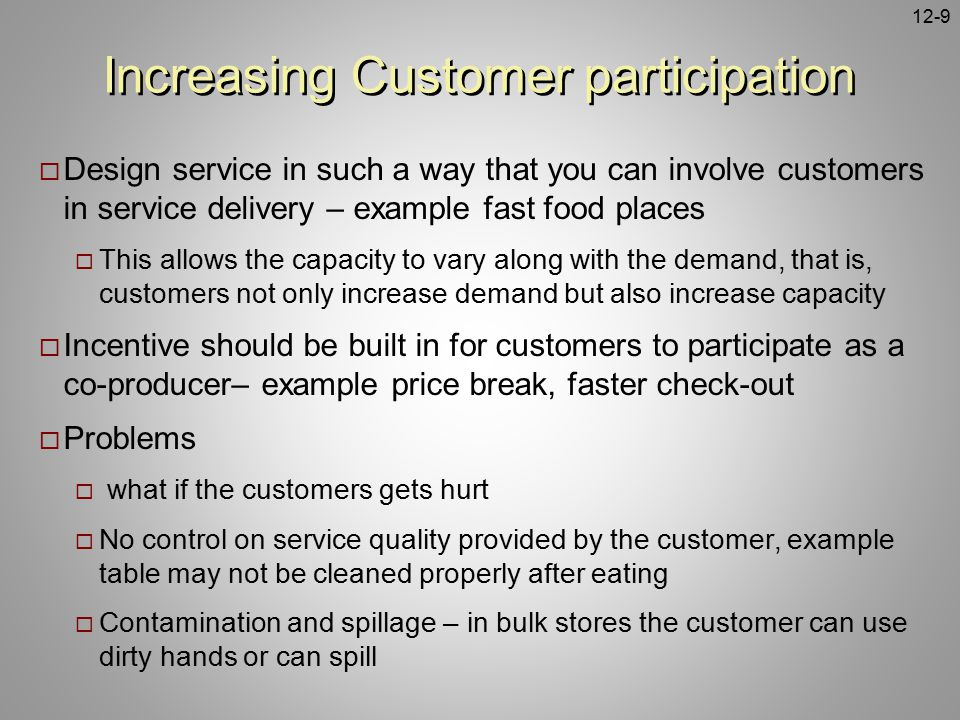 Increasing Customer participation