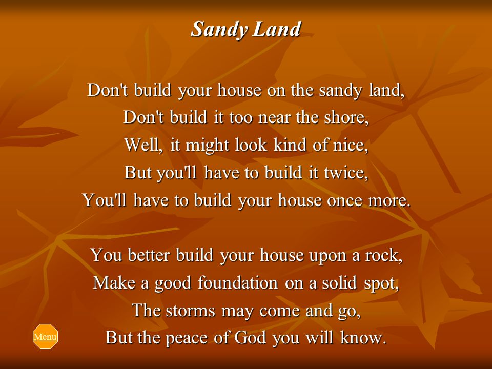 Don't Build Your House On The Sandy Land song