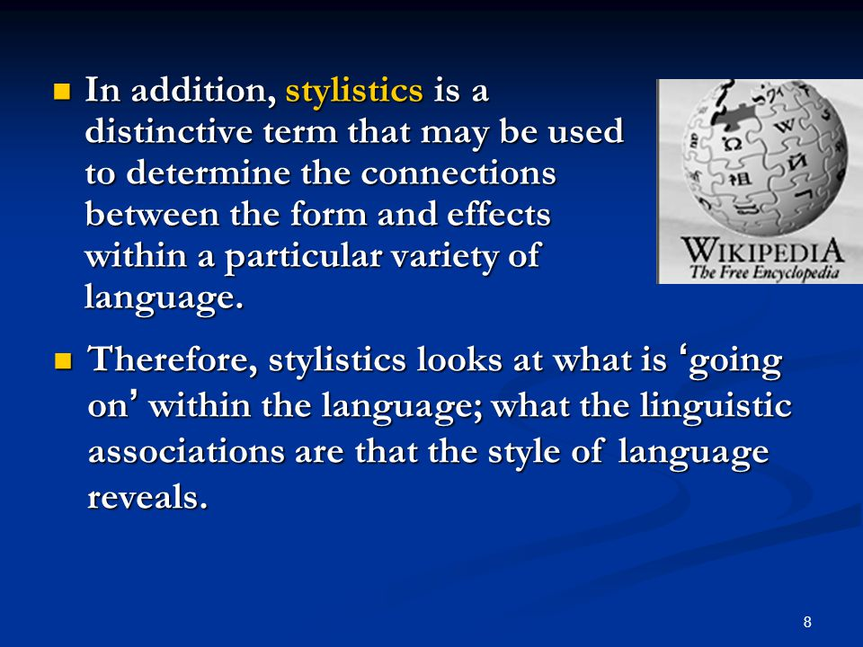 who is a stylistician Which always dog the stylistician there will always be arguments over how  detailed and explicit critical analysis should be and as no area of linguistic  analysis.
