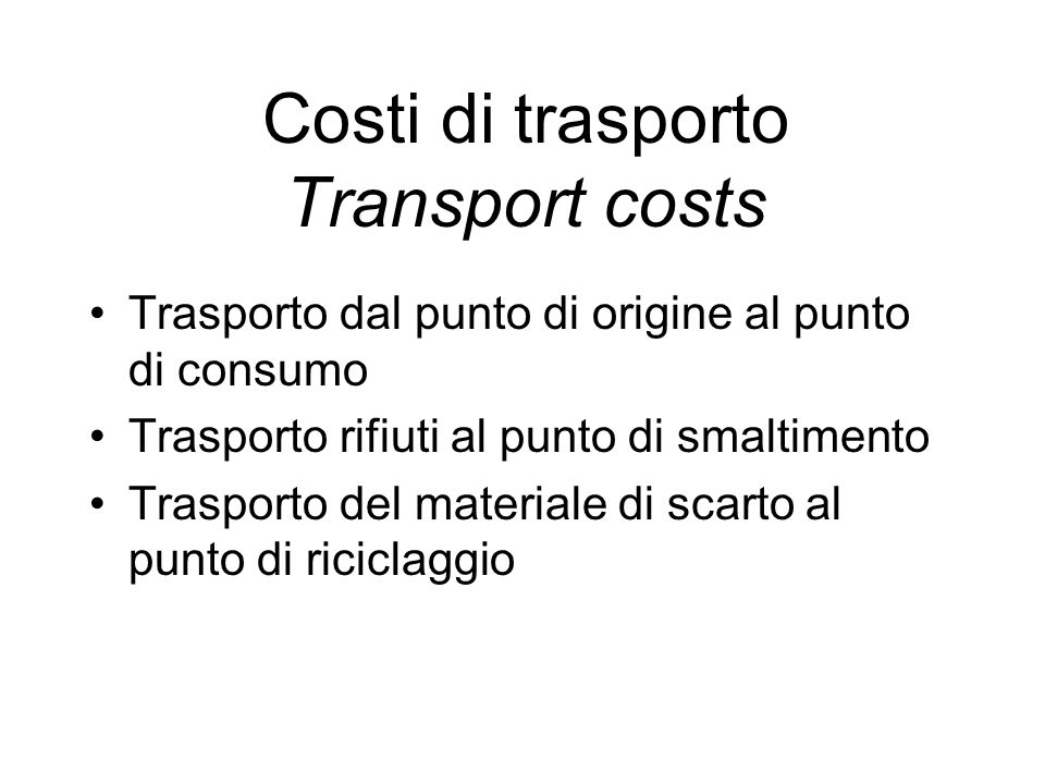 Costi di trasporto Transport costs