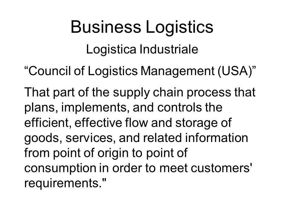 Business Logistics Logistica Industriale