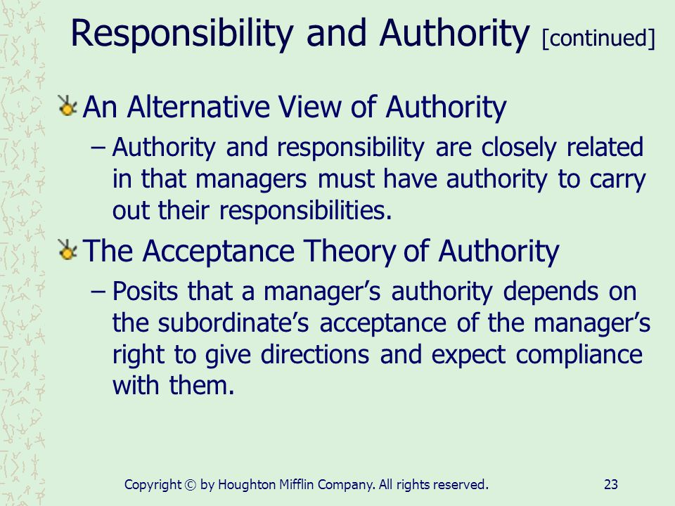 Responsibility and Authority [continued]