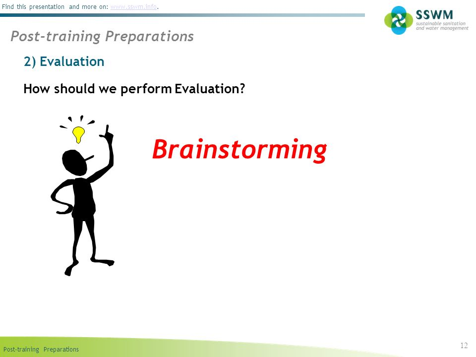 Brainstorming Post-training Preparations 2) Evaluation
