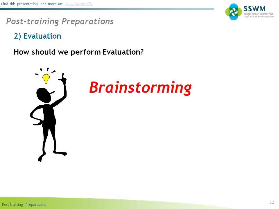 Brainstorming Post-training Preparations 2) Evaluation