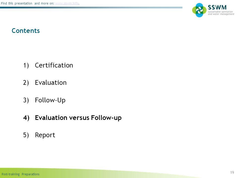 Evaluation versus Follow-up Report