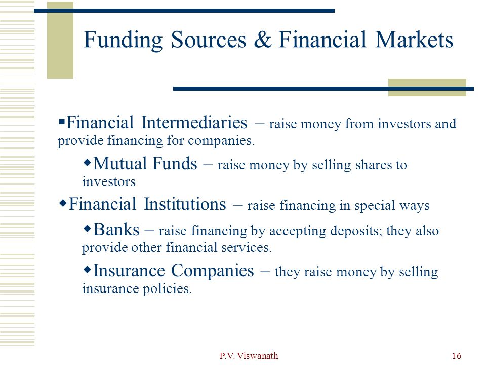 Funding Sources & Financial Markets