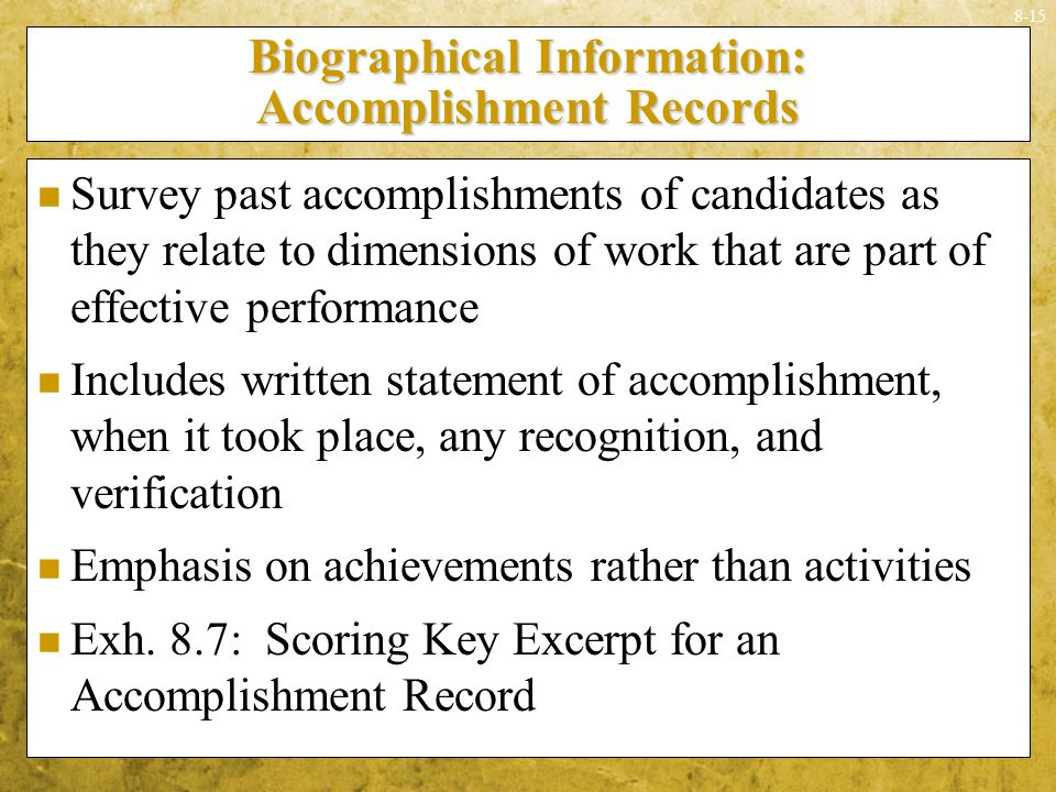 Biographical Information: Accomplishment Records