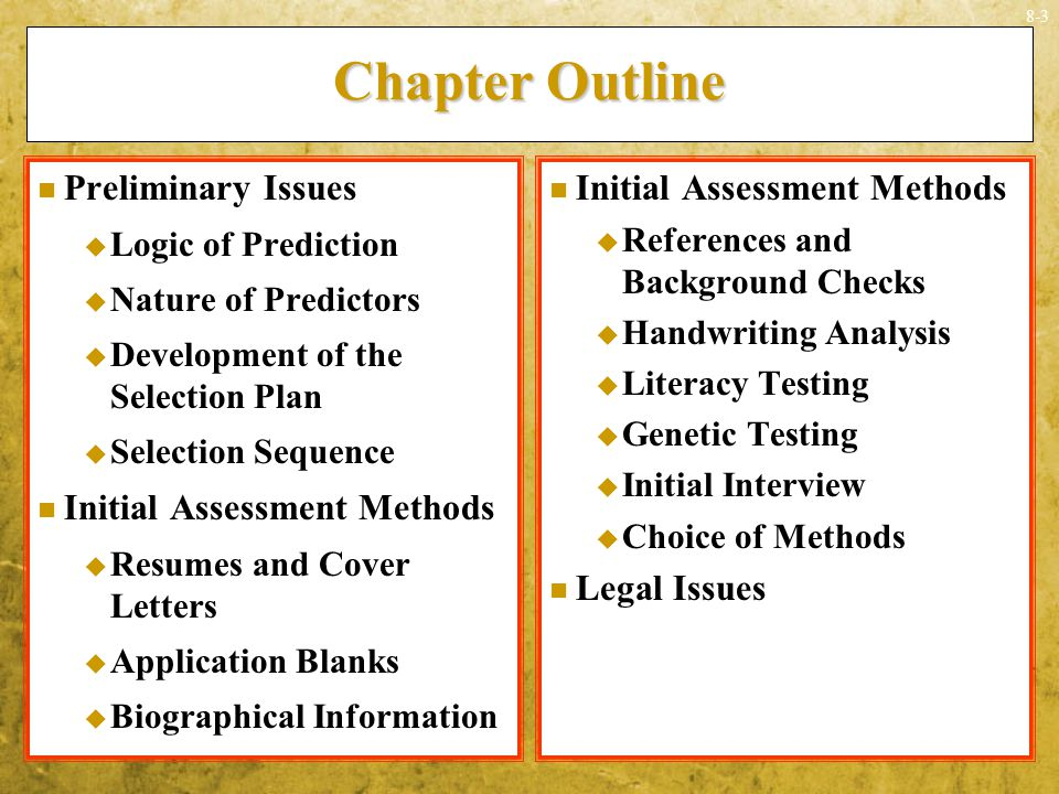 Chapter Outline Preliminary Issues Initial Assessment Methods