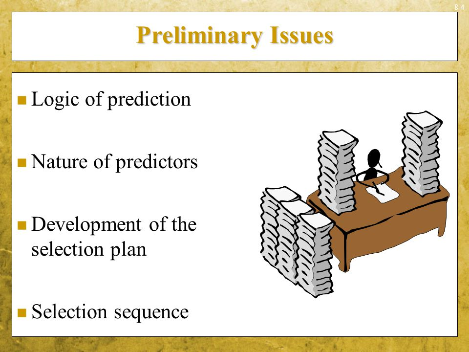 Preliminary Issues Logic of prediction Nature of predictors