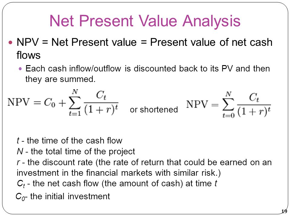 net present value and cash Net present value(npv) is a formula used to determine the present value of an investment by the discounted sum of all cash flows received from the project.