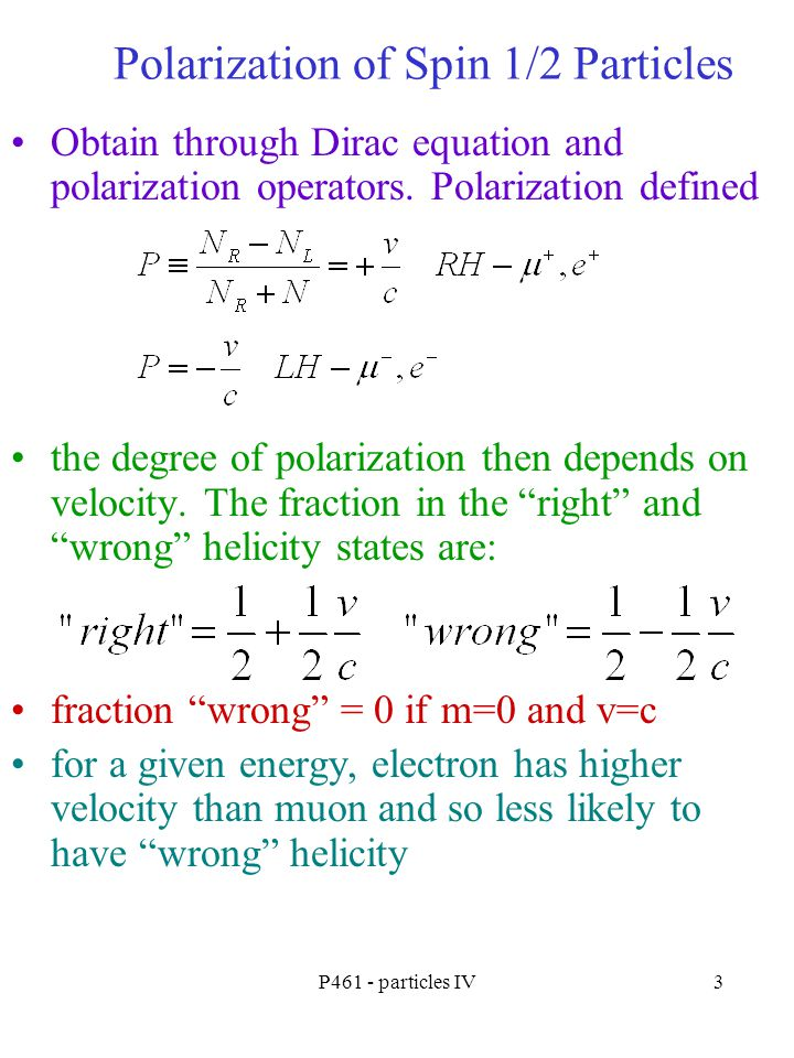 Polarization of Spin 1/2 Particles