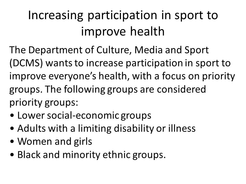 Increasing participation in sport to improve health