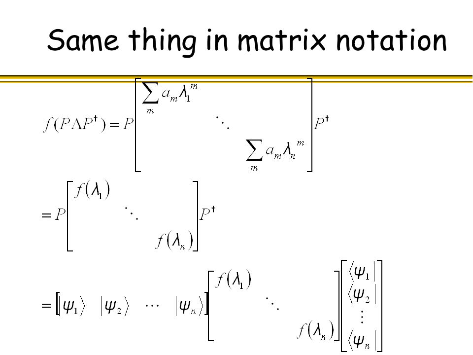 Same thing in matrix notation