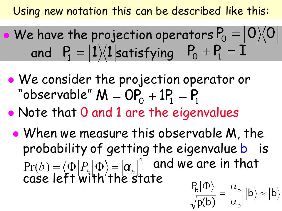 Using new notation this can be described like this: