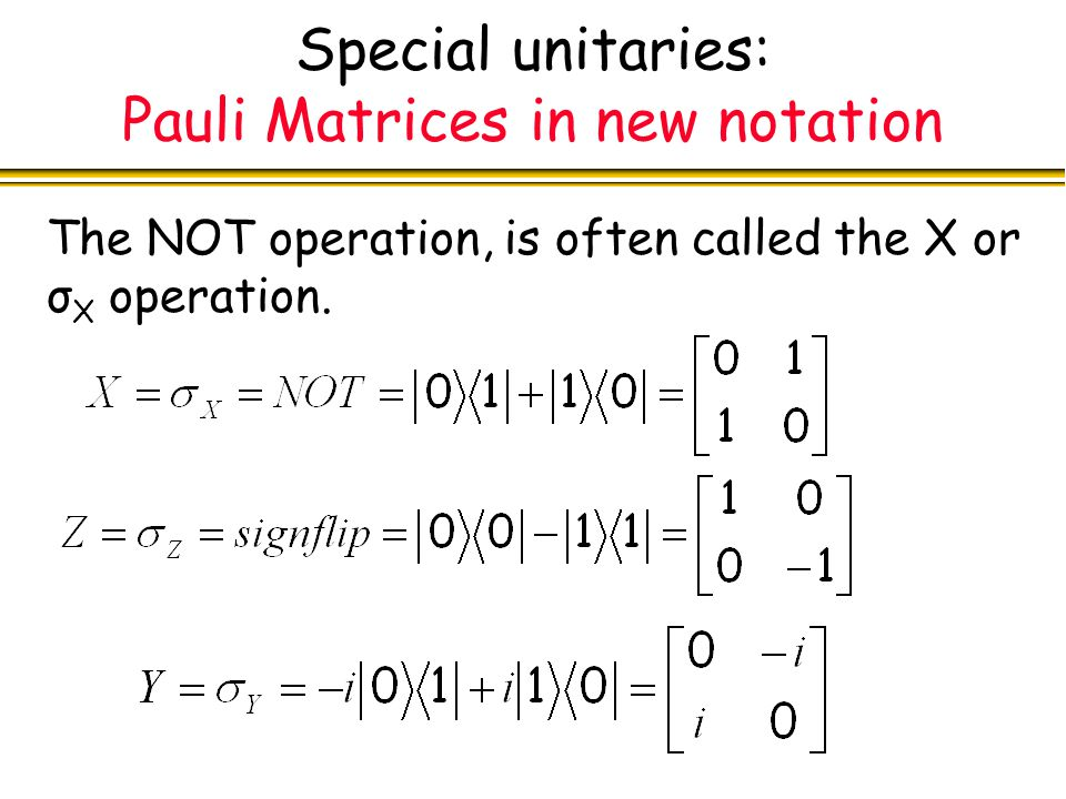 Special unitaries: Pauli Matrices in new notation
