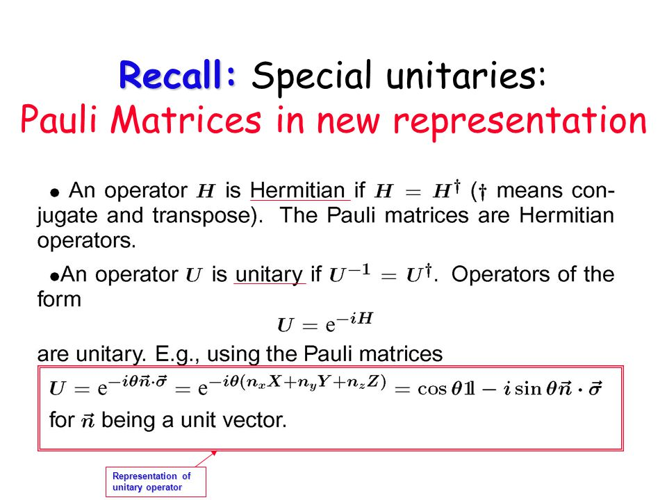 Recall: Special unitaries: Pauli Matrices in new representation