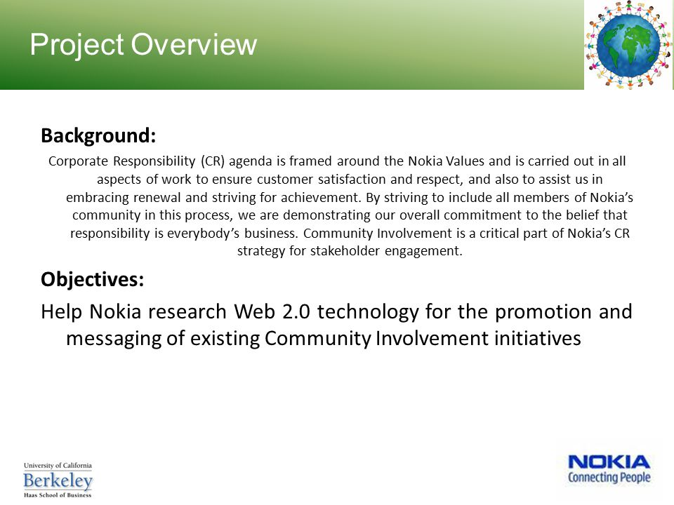 objectives of nokia In order to achieve its organizational objectives, the marketing wing of the nokia is doing remarkable job in the following we explored different.