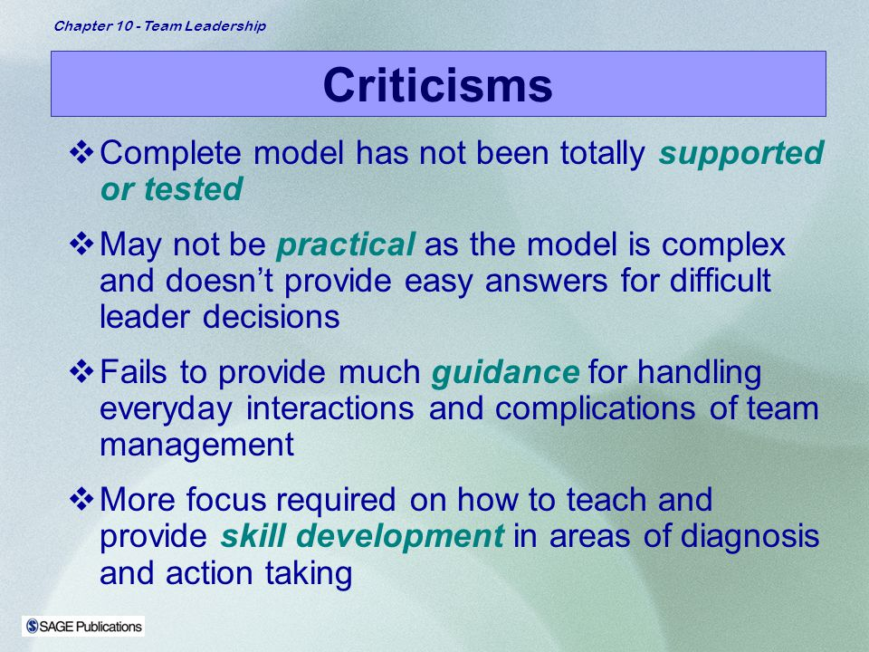 Criticisms Complete model has not been totally supported or tested