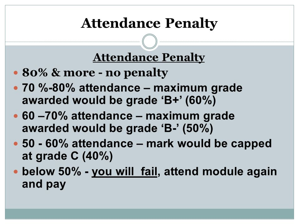 Attendance Penalty 80% & more - no penalty