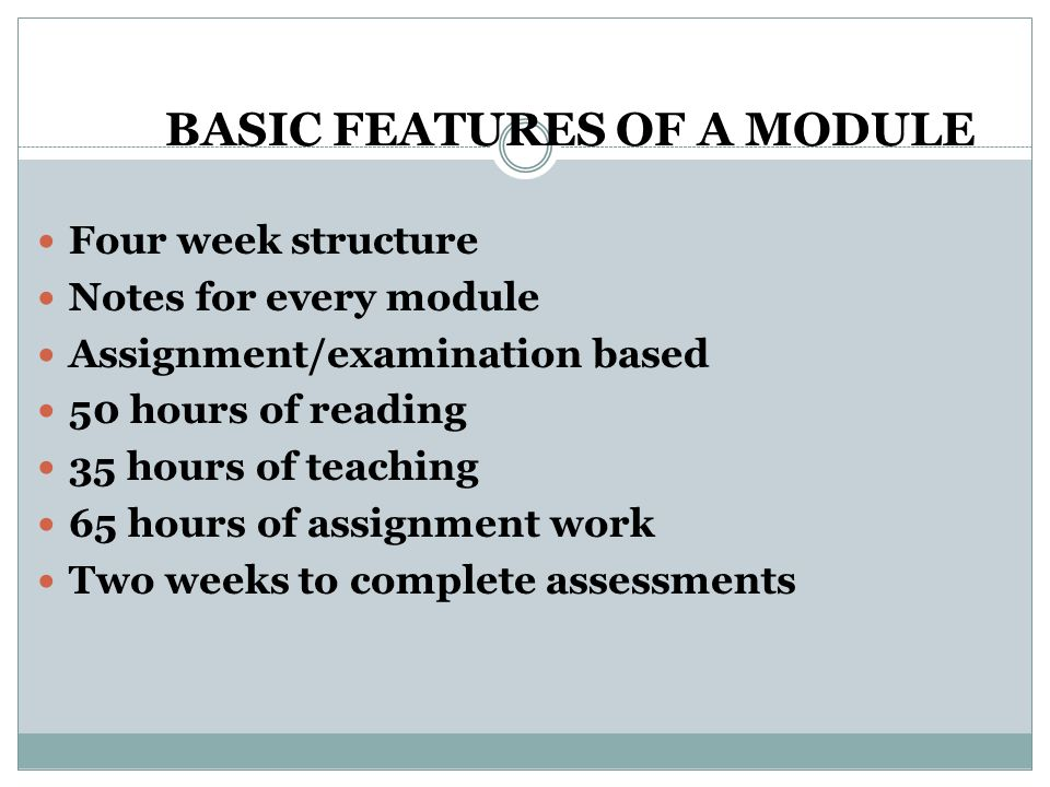 BASIC FEATURES OF A MODULE