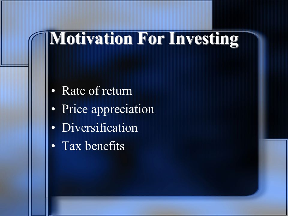 Motivation For Investing