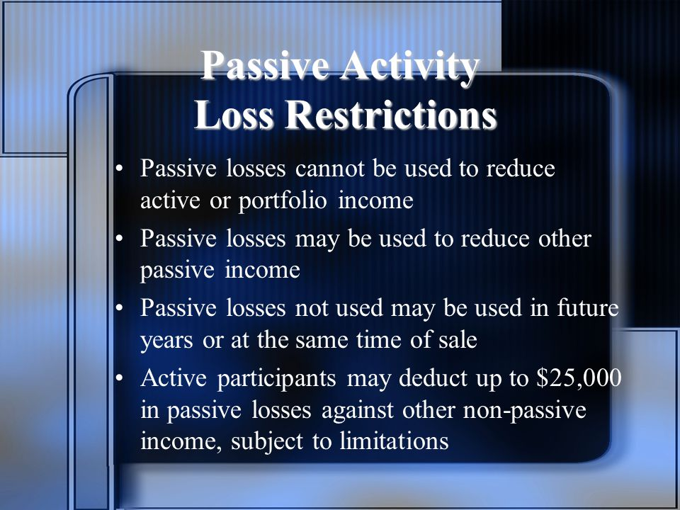 Passive Activity Loss Restrictions