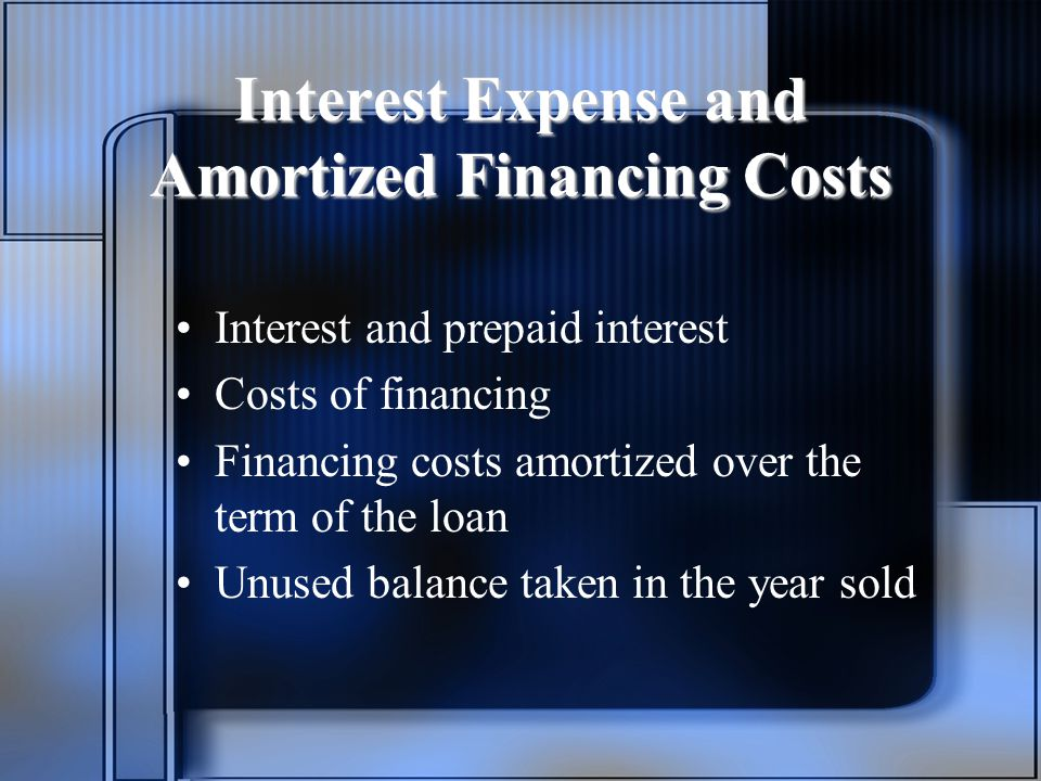 Interest Expense and Amortized Financing Costs